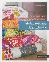 Guide pratique du patchwork