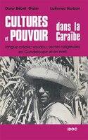 Cultures et pouvoir dans la caraïbe
