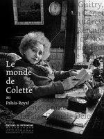 Monde de Colette au Palais-Royal (Le)