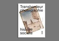 Transbordeur, no 01: Musées de photographie documentaire