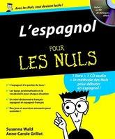ESPAGNOL POUR LES NULS +CD AUDIO