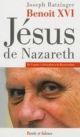 Jésus de Nazareth tome 2 de l'entrée à Jérusalem à la résurrection