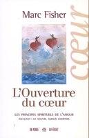 OUVERTURE DU COEUR -L'