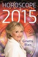 Horoscope 2015 Blais - Ginette Blais