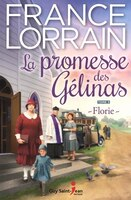 9782897580643 - France Lorrain: La promesse des Gélinas tome 3 - Livre