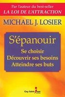 9782897580940 - Michael J. Losier: S'épanouir - Livre
