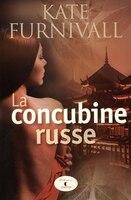 9782897582029 - Kate Furnivall: La concubine russe - Livre
