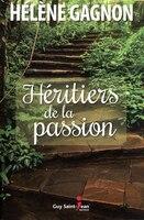 9782897582265 - Hélène Gagnon: Les héritiers de la passion  Alexandra - Livre