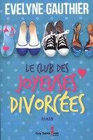 9782897582326 - Evelyne Gauthier: Le club des joyeuses divorcées - Livre