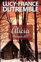 9782897582449 - Lucy-France Dutremble: Alicia - Livre