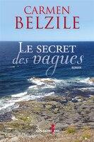 9782897582708 - Carmen Belzile: Le secret des vagues - Livre