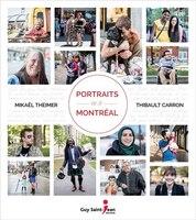 9782897582821 - Mikaël Theimer, Thibault Carron: Portraits de/of Montréal - Livre