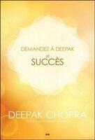 Demadez à Deepak :  Le succès
