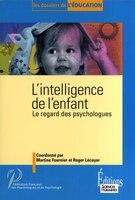 Intelligence de l'enfant (L') - Martine Fournier