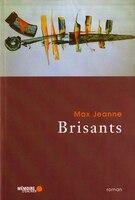 9782923153698 - Max Jeanne: Brisants - Livre