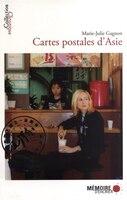 9782923153728 - Marie-Julie Gagnon: Cartes postales d'Asie - Livre