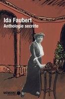 9782923153742 - Ida Faubert: Anthologie secrète - Livre