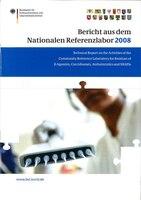 Berichte der Nationalen Referenzlaboratorien 2008: Reports of the National Reference Laboratories 2008