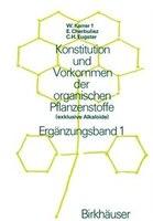 Konstitution und Vorkommen der organischen Pflanzenstoffe: (exklusive Alkaloide) Ergänzungsband 1