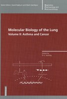 Molecular Biology of the Lung: Volume II: Asthma and Cancer