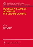 Boundary Element Advances in Solid Mechanics