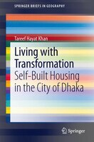 Living with Transformation: Self-Built Housing in the City of Dhaka