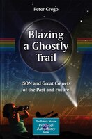 Blazing a Ghostly Trail: ISON and Great Comets of the Past and Future