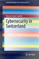 Cybersecurity in Switzerland