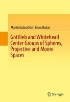 Gottlieb and Whitehead Center Groups of Spheres, Projective and Moore Spaces