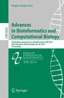 Advances in Bioinformatics and Computational Biology: 9th Brazilian Symposium on Bioinformatics, BSB 2014, Belo Horizonte, Brazil,