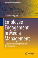 Employee Engagement in Media Management: Creativeness and Organizational Development