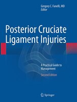 Posterior Cruciate Ligament Injuries: A Practical Guide To Management