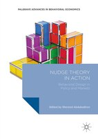 Nudge Theory In Action: Behavioral Design In Policy And Markets