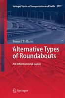Alternative Types Of Roundabouts: An Informational Guide