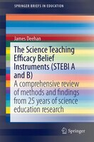 The Science Teaching Efficacy Belief Instruments (stebi A And B): A Comprehensive Review Of Methods And Findings From 25 Years Of