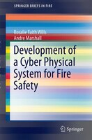 Development Of A Cyber Physical System For Fire Safety