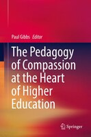 The Pedagogy Of Compassion At The Heart Of Higher Education