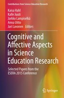 Cognitive And Affective Aspects In Science Education Research: Selected Papers From The Esera 2015 Conference