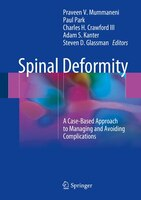 Spinal Deformity: A Case-based Approach To Managing And Avoiding Complications
