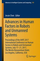 Advances In Human Factors In Robots And Unmanned Systems: Proceedings Of The Ahfe 2017 International Conference On Human Factors I