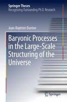 Baryonic Processes In The Large-scale Structuring Of The Universe