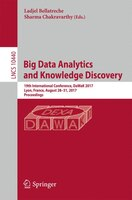 Big Data Analytics And Knowledge Discovery: 19th International Conference, Dawak 2017, Lyon, France, August 28-31, 2017, Proceedin