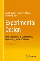 Experimental Design With Applications In Management, Engineering, And The Sciences: With Applications In Management, Engineering A