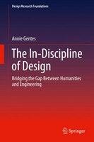 The In-discipline Of Design: Bridging The Gap Between Humanities And Engineering