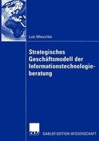 Strategisches Geschäftsmodell Der Informationstechnologieberatung