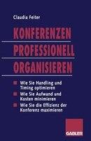 Konferenzen Professionell Organisieren: Die effiziente Planung und Durchführung von Veranstaltungen