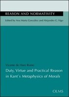 Duty, Virtue And Practical Reason In Kant's Metaphysics Of Morals: Translated Into English By Erik Norvelle