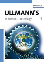 Ullmann's Industrial Toxicology