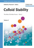 Colloid Stability: The Role of Surface Forces - Part II, Volume 2