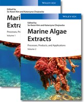 Marine Algae Extracts- 2 Volume Set: Processes- Products- and Applications